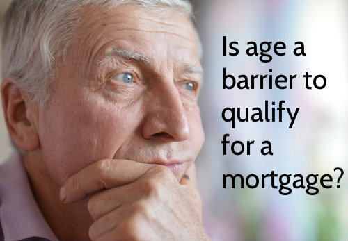 Can You Be Too Old To Qualify For A Mortgage?