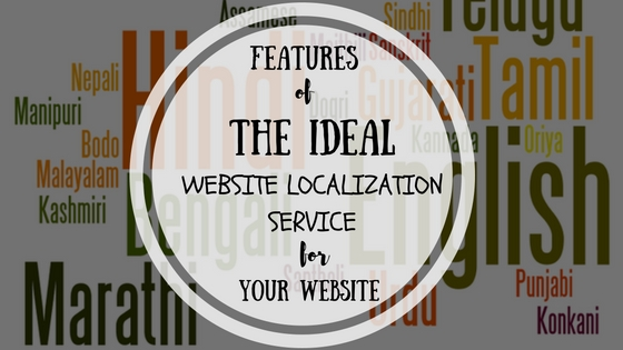 Features Of The Ideal Website Localization Service For Your Website
