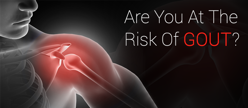 Are You At The Risk Of Gout?